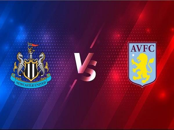 Soi kèo Newcastle vs Aston Villa – 03h00 13/03, Ngoại hạng Anh