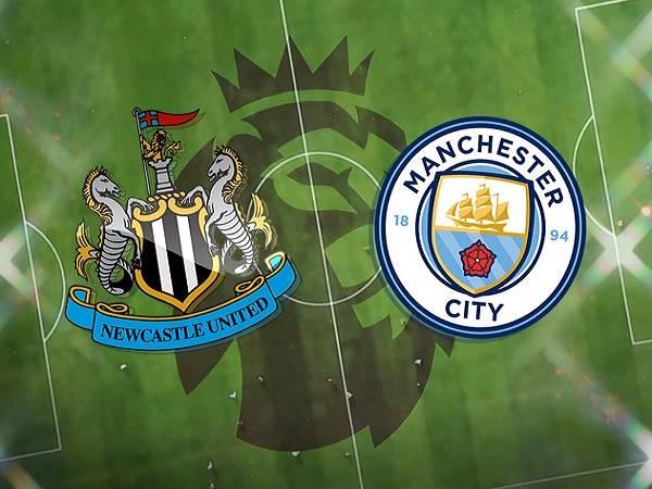 Nhận định Newcastle vs Man City – 02h00 15/05, Ngoại Hạng Anh