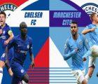 Phân tích kèo Chelsea vs Manchester City, 23h30 ngày 8/5