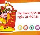 dự đoán KQXSMB ngày 21/9/2021