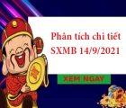 Phân tích chi tiết SXMB 14/9/2021