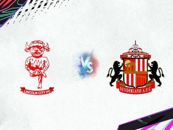Tip kèo Lincoln City vs Sunderland – 01h00 06/10, League Trophy Anh